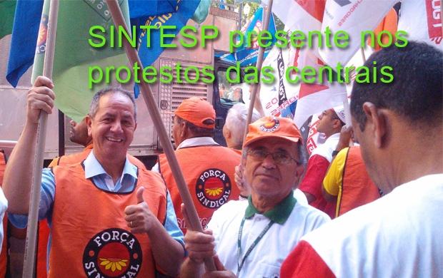 SINTESP participa de protesto das centrais