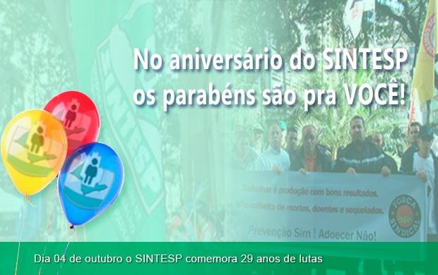 No aniversário do SINTESP a festa é sua!