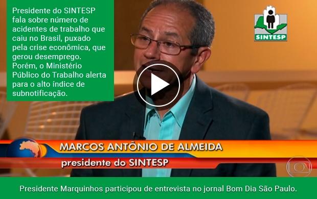 Presidente Marquinhos participou de entrevista no jornal Bom Dia São Paulo. Assistam!