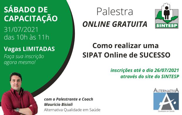 SÁBADO DE CAPACITAÇÃO - Como realizar uma SIPAT Online de sucesso